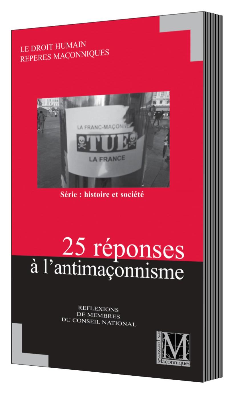 Nouveau : 25 réponses à l'antimaçonnisme