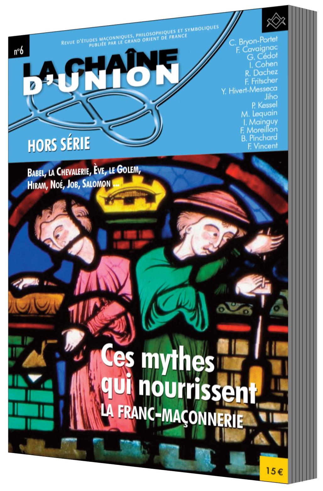 Hors série : Ces mythes qui nourrissent la franc-maçonnerie