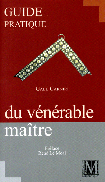 Guide pratique du Vénérable Maitre / Best Seller